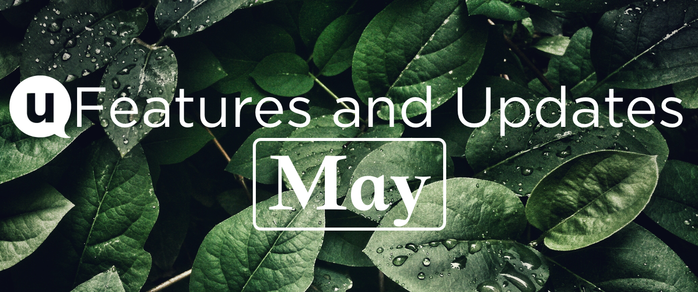 features and updates - May