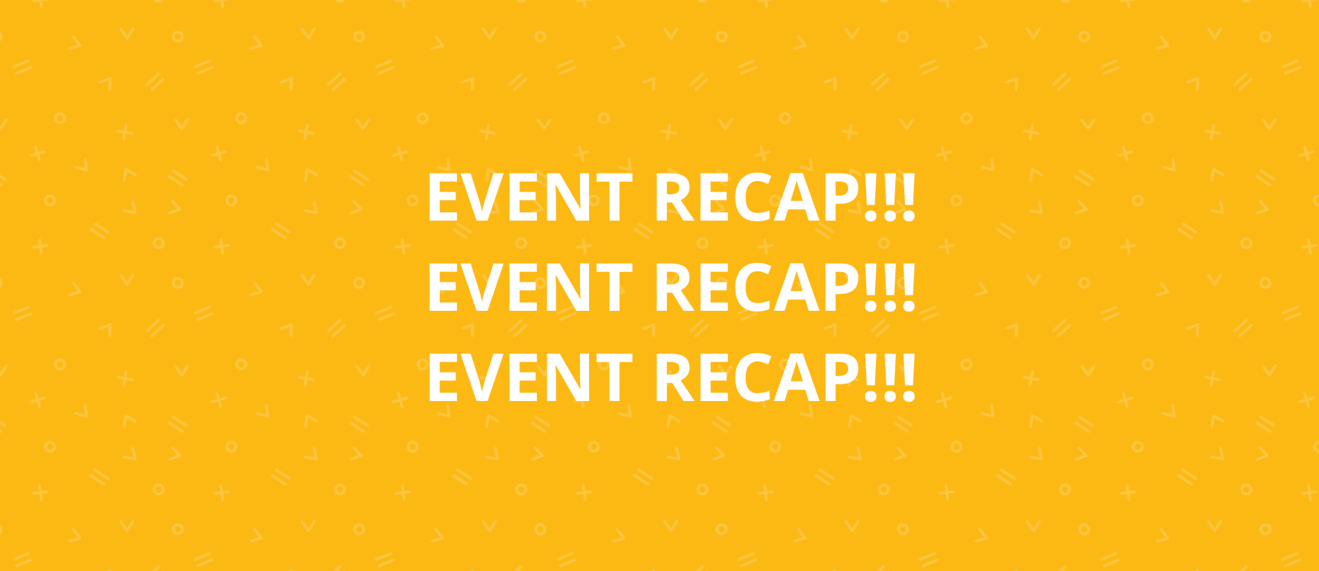 EVENT RECAP_BLOG_FULL-1
