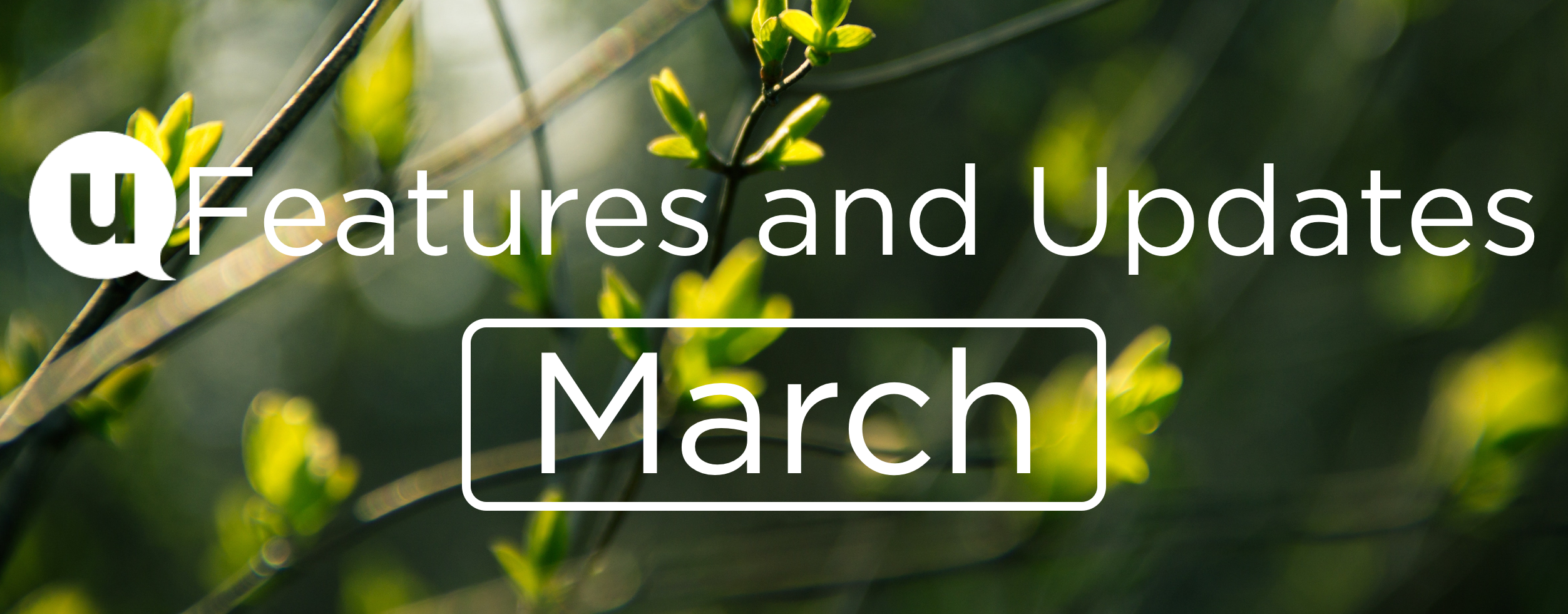 March 2020 Features and Updates