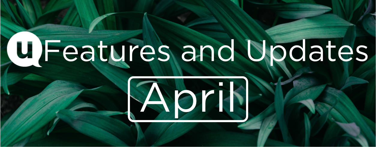 April 2021: Features and Updates