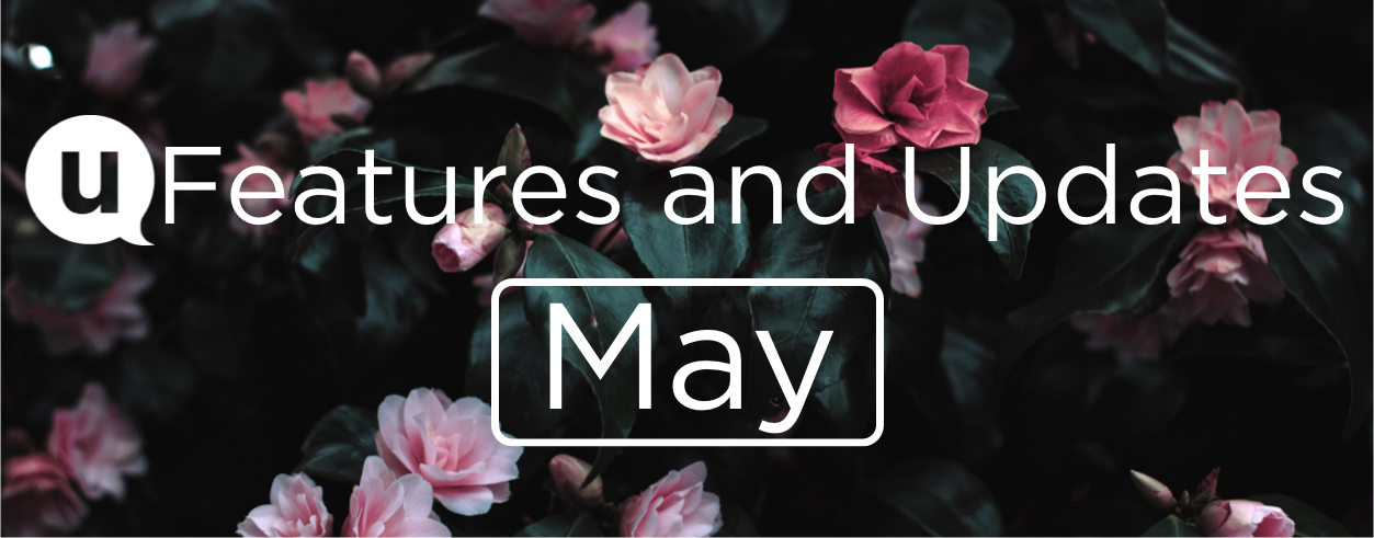 May 2020 Features and Updates