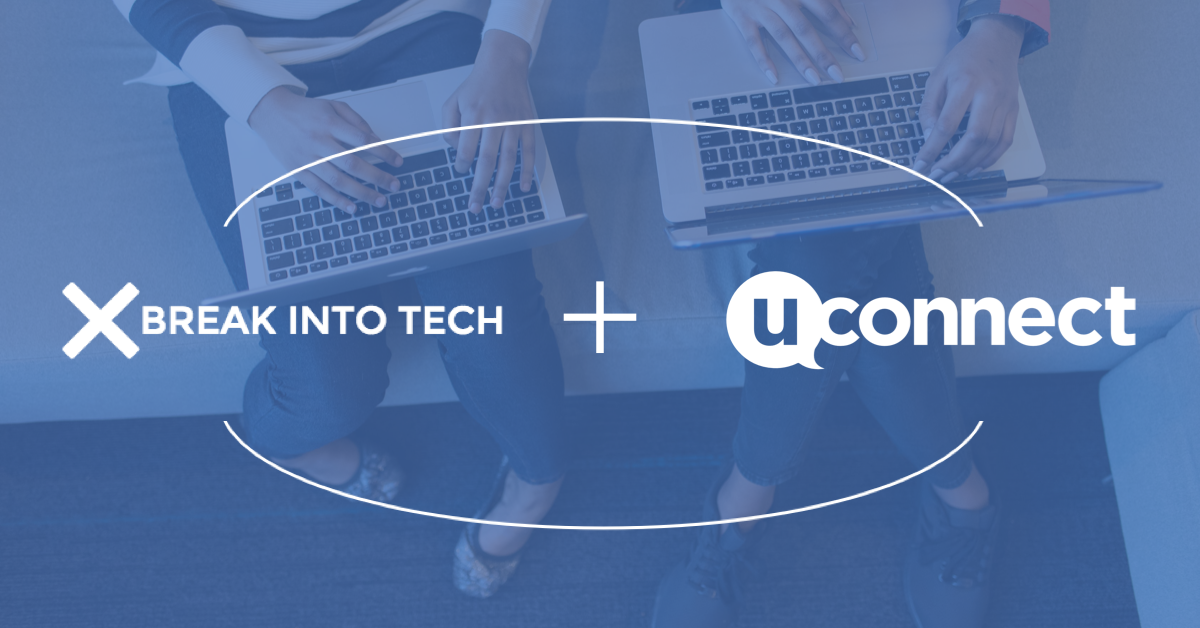 To Expand Pathways to Technology Careers, uConnect Partners with Break Into Tech