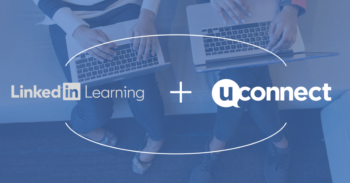 uConnect Enables Career Services to Play a Bigger Role in Filling the Skills Gap, Announces Integration with LinkedIn Learning